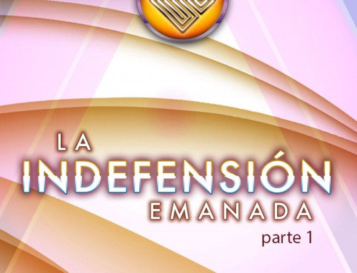 226 – La Indefensión Emanada
